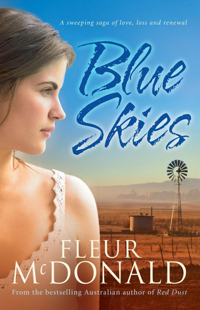 Blue Skies by Australian Author Fleur McDonald - Voice of the Outback