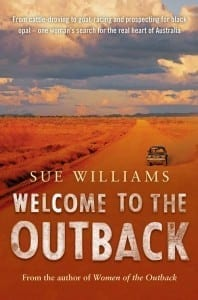 Welcome to the Outback by Australian Author Sue Williams