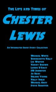 Life and times of Chester Lewis