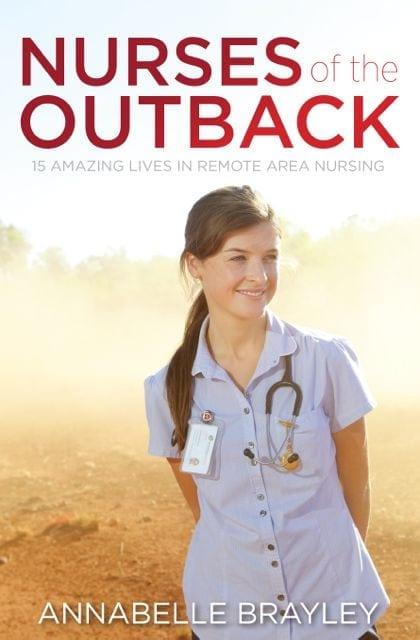 Outback Nurses by Annabelle Brayley
